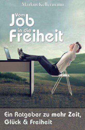 """Beitrag zum Thema Selbständigkeit im Buch """"Vom Job in die Freiheit"""""""